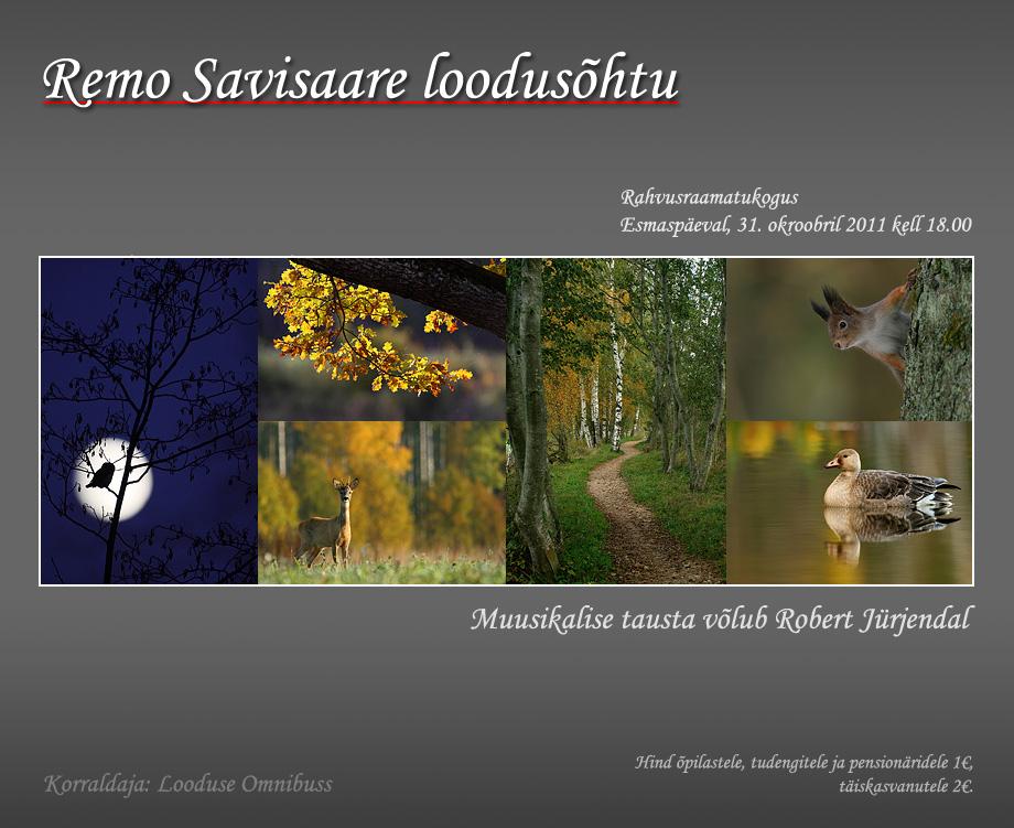 Remo Savisaar Loodusõhtu Rahvusraamatukogus, esmaspäeval, 31.okt 2011 kell 18.00, looduse omnibuss, tallinn, looduseomnibuss